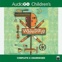 Whirligig Audiobook, by Paul Fleischman