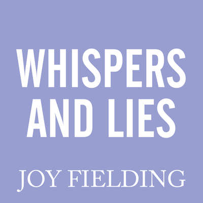 Whispers and Lies Audiobook, by Joy Fielding