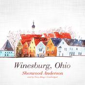 Winesburg, Ohio Audiobook, by Sherwood Anderson