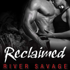 Reclaimed Audiobook, by River Savage