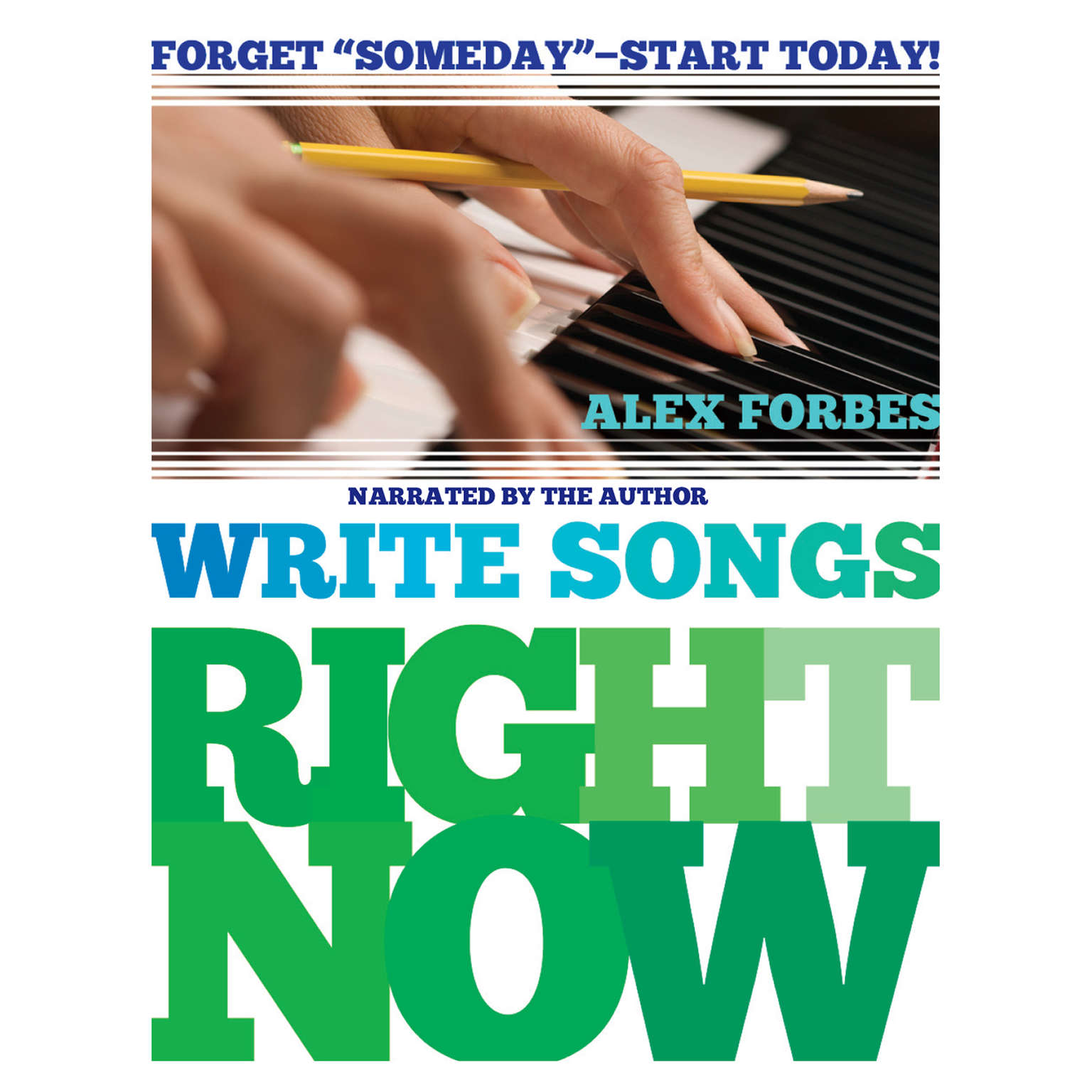 Printable Write Songs Right Now Audiobook Cover Art