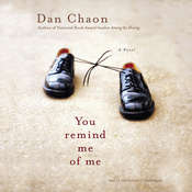 You Remind Me of Me Audiobook, by Dan Chaon