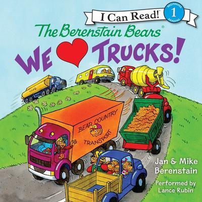 The Berenstain Bears: We Love Trucks! Audiobook, by Jan Berenstain