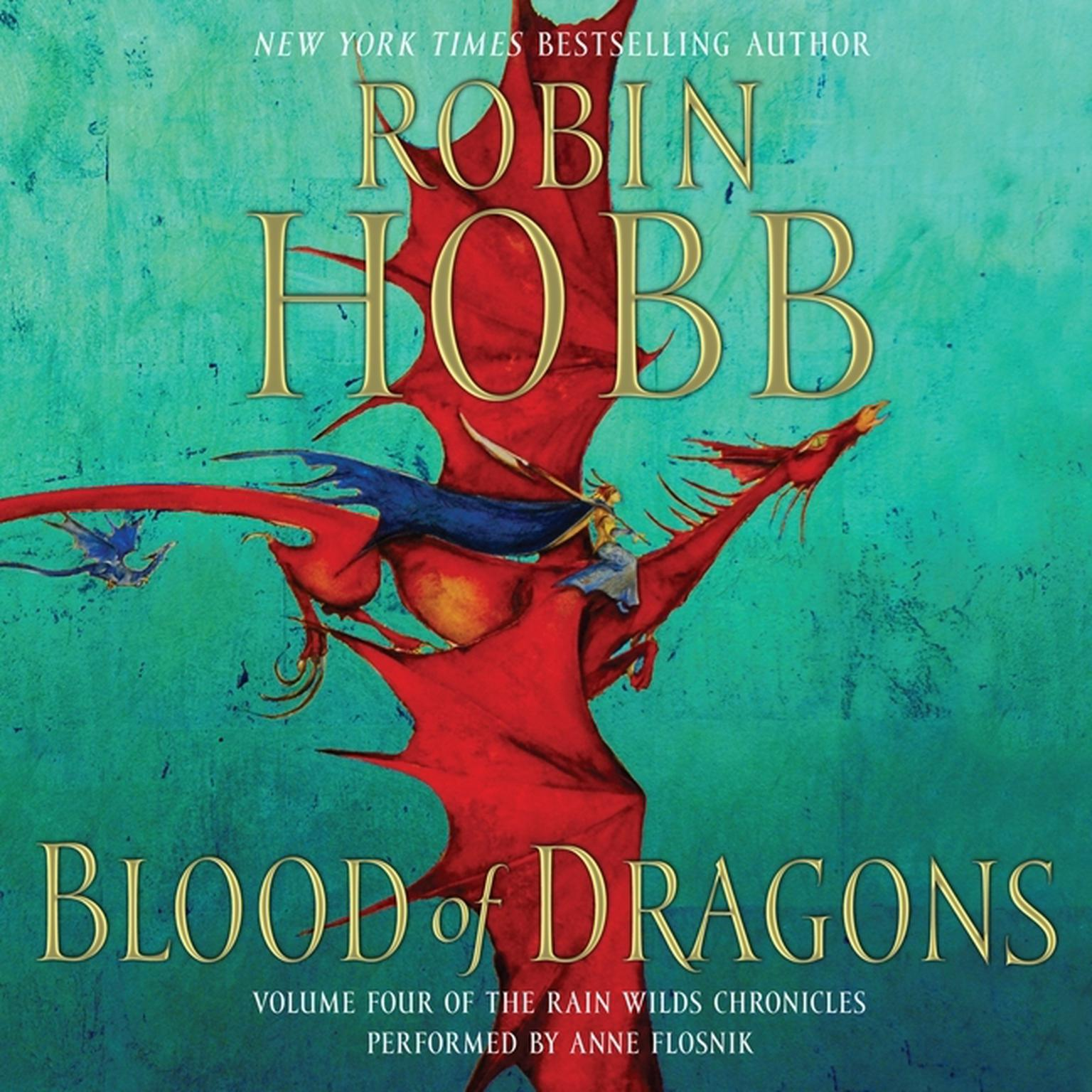 Printable Blood of Dragons: Volume Four of the Rain Wilds Chronicles Audiobook Cover Art