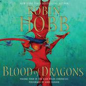 Blood of Dragons: Volume Four of the Rain Wilds Chronicles, by Robin Hobb