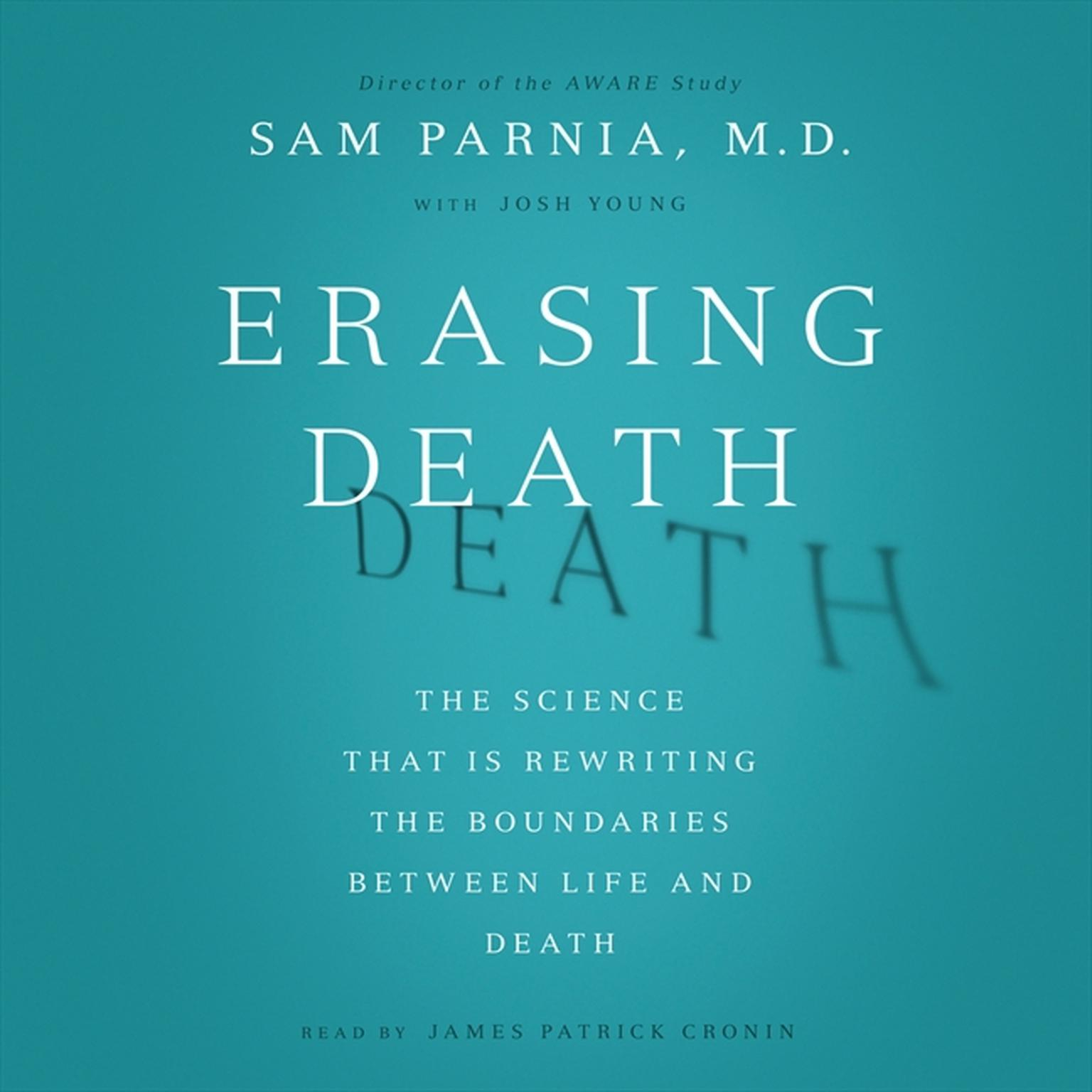 Printable Erasing Death: The Science That Is Rewriting the Boundaries Between Life and Death Audiobook Cover Art