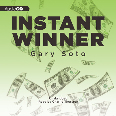 Instant Winner Audiobook, by Gary Soto