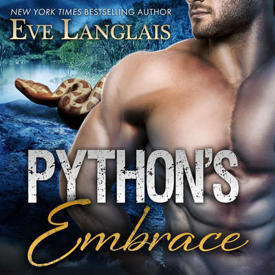 Pythons Embrace Audiobook, by Eve Langlais