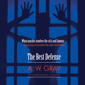 The Best Defense Audiobook, by A. W. Gray
