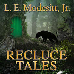 Recluce Tales: Stories from the World of Recluce Audiobook, by L. E. Modesitt