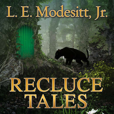 Recluce Tales: Stories from the World of Recluce Audiobook, by