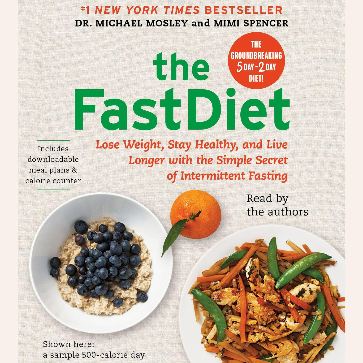 Printable The FastDiet: Lose Weight, Stay Healthy, and Live Longer with the Simple Secret of Intermittent Fasting Audiobook Cover Art