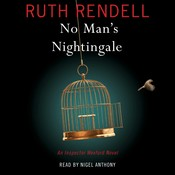 No Man's Nightingale: An Inspector Wexford Novel, by Ruth Rendell