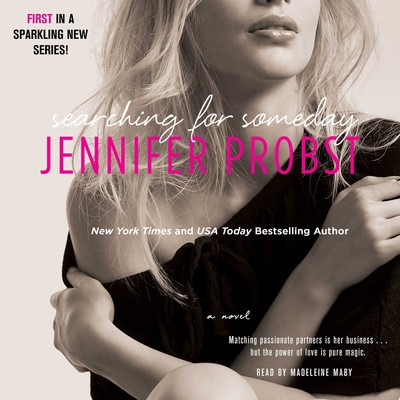 Searching for Someday Audiobook, by Jennifer Probst
