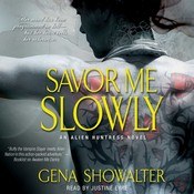 Savor Me Slowly Audiobook, by Gena Showalter