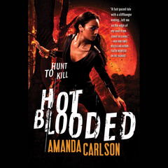Hot Blooded Audiobook, by Amanda Carlson