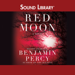 Red Moon: A Novel Audiobook, by Benjamin Percy