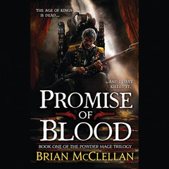 Promise of Blood Audiobook, by Brian McClellan