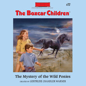 The Mystery of the Wild Ponies, by Gertrude Chandler Warner
