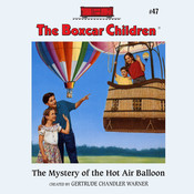 The Mystery of the Hot Air Balloon, by Gertrude Chandler Warner, Gertrude Chandler Warner