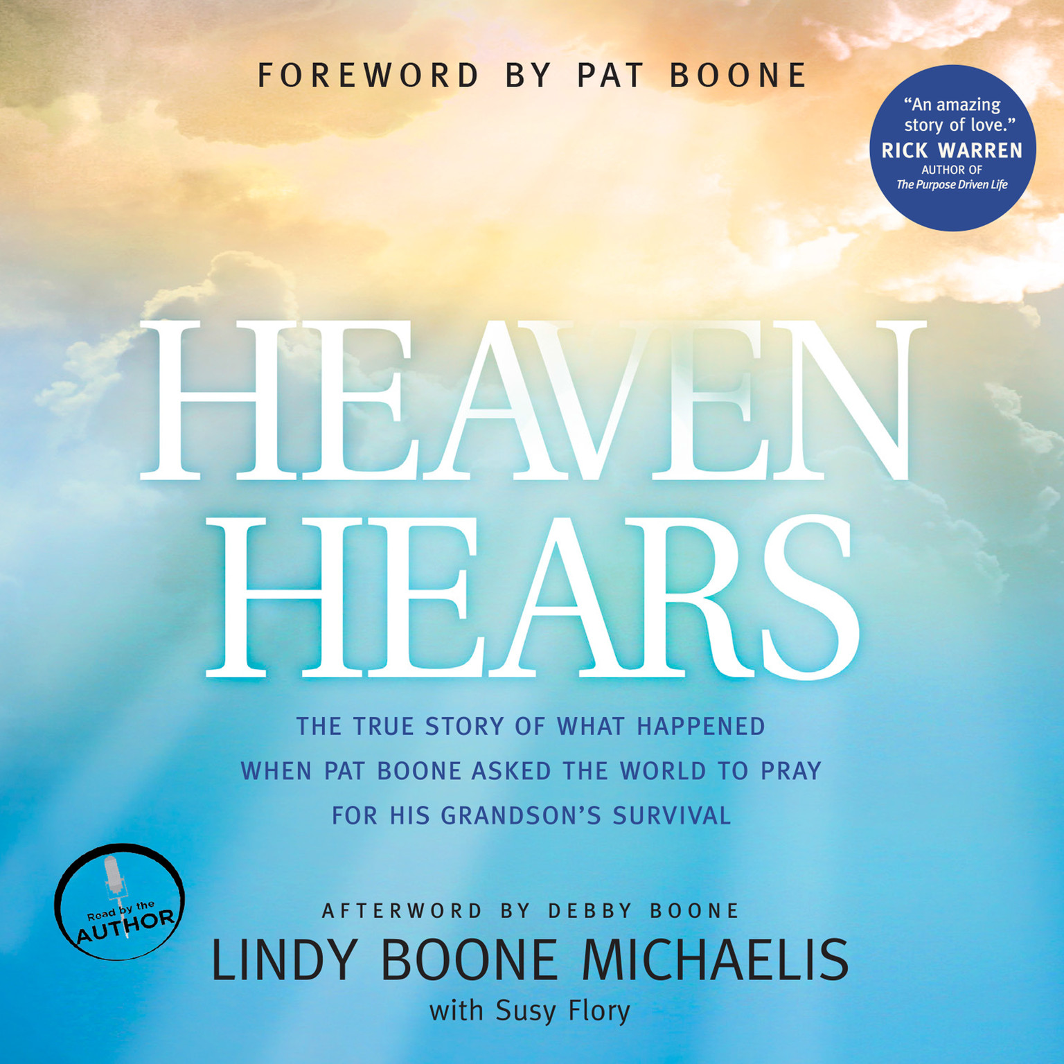 Printable Heaven Hears: The True Story of What Happened When Pat Boone Asked the World to Pray for His Grandson's Survival Audiobook Cover Art