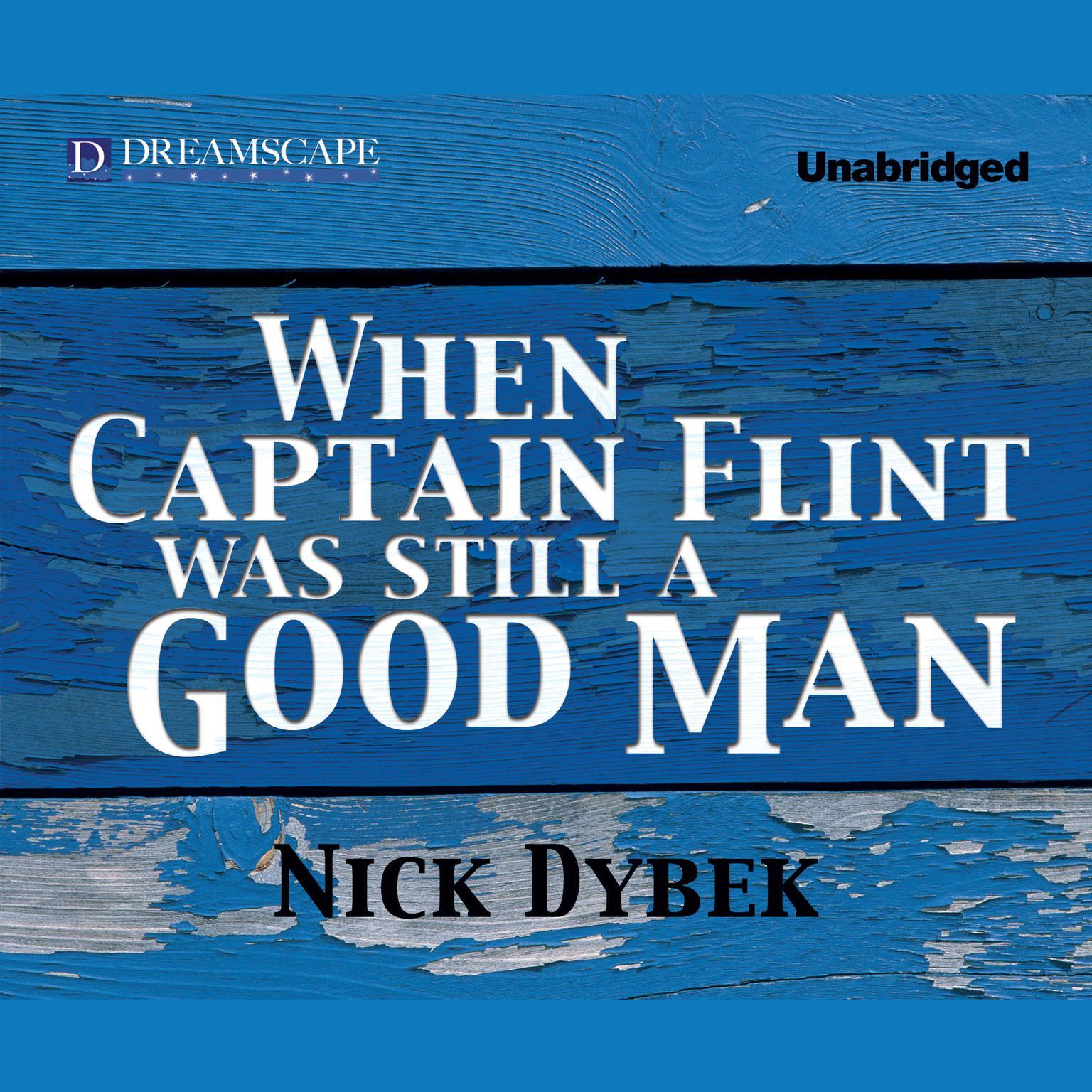 Printable When Captain Flint Was Still a Good Man Audiobook Cover Art