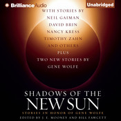 Shadows of the New Sun: Stories in Honor of Gene Wolfe Audiobook, by Bill Fawcett, Bill Fawcett (Editor), J. E. Mooney (Editor), J. E. Mooney , various authors