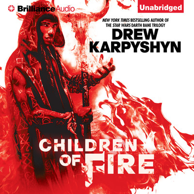 Children of Fire Audiobook, by Drew Karpyshyn