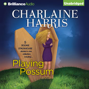 Playing Possum, by Charlaine Harris