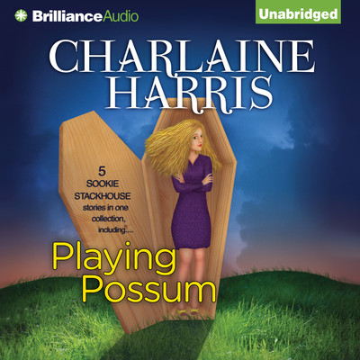 Playing Possum Audiobook, by Charlaine Harris