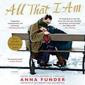 All That I Am: A Novel Audiobook, by Anna Funder