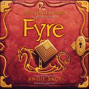 Septimus Heap, Book Seven: Fyre Audiobook, by Angie Sage