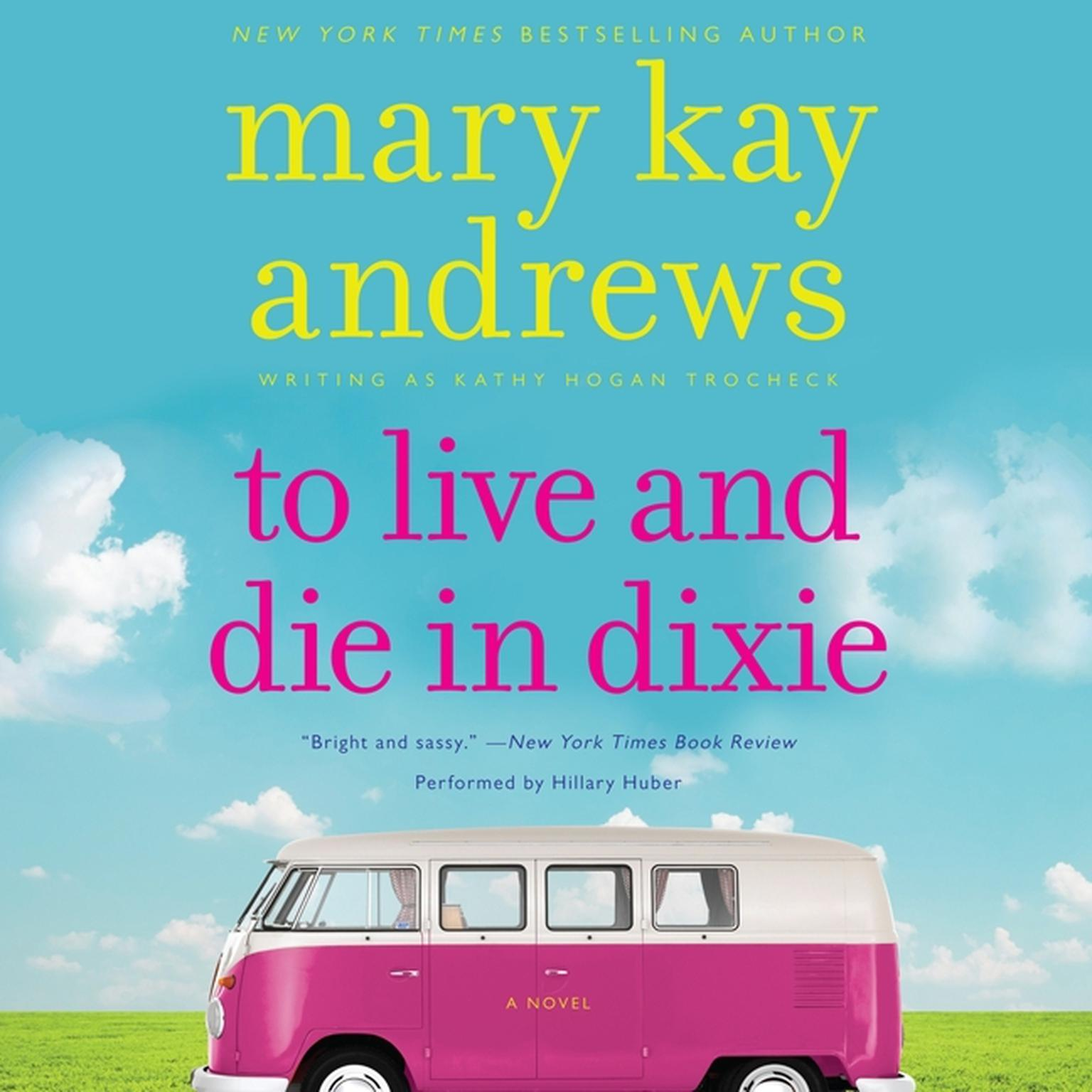 Printable To Live and Die in Dixie Audiobook Cover Art