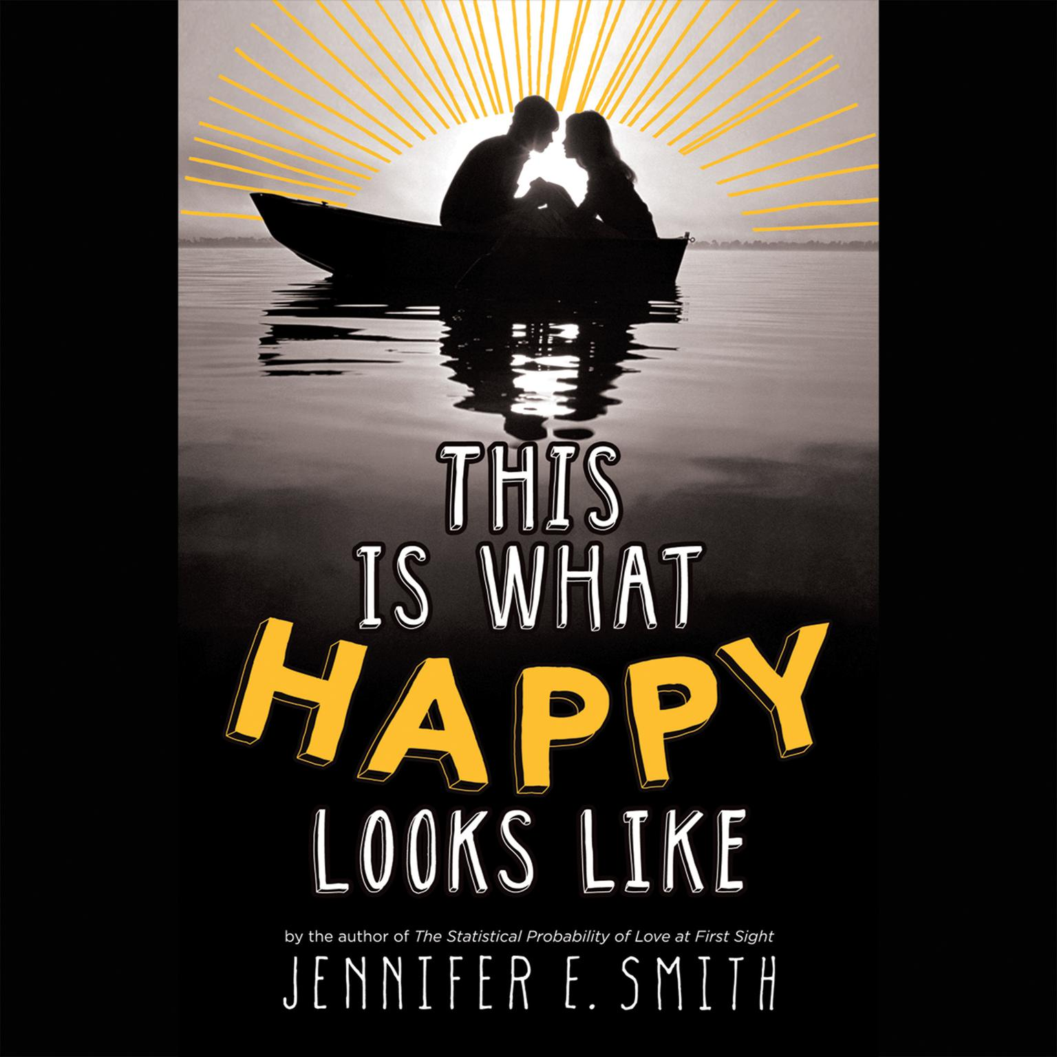 Printable This Is What Happy Looks Like Audiobook Cover Art