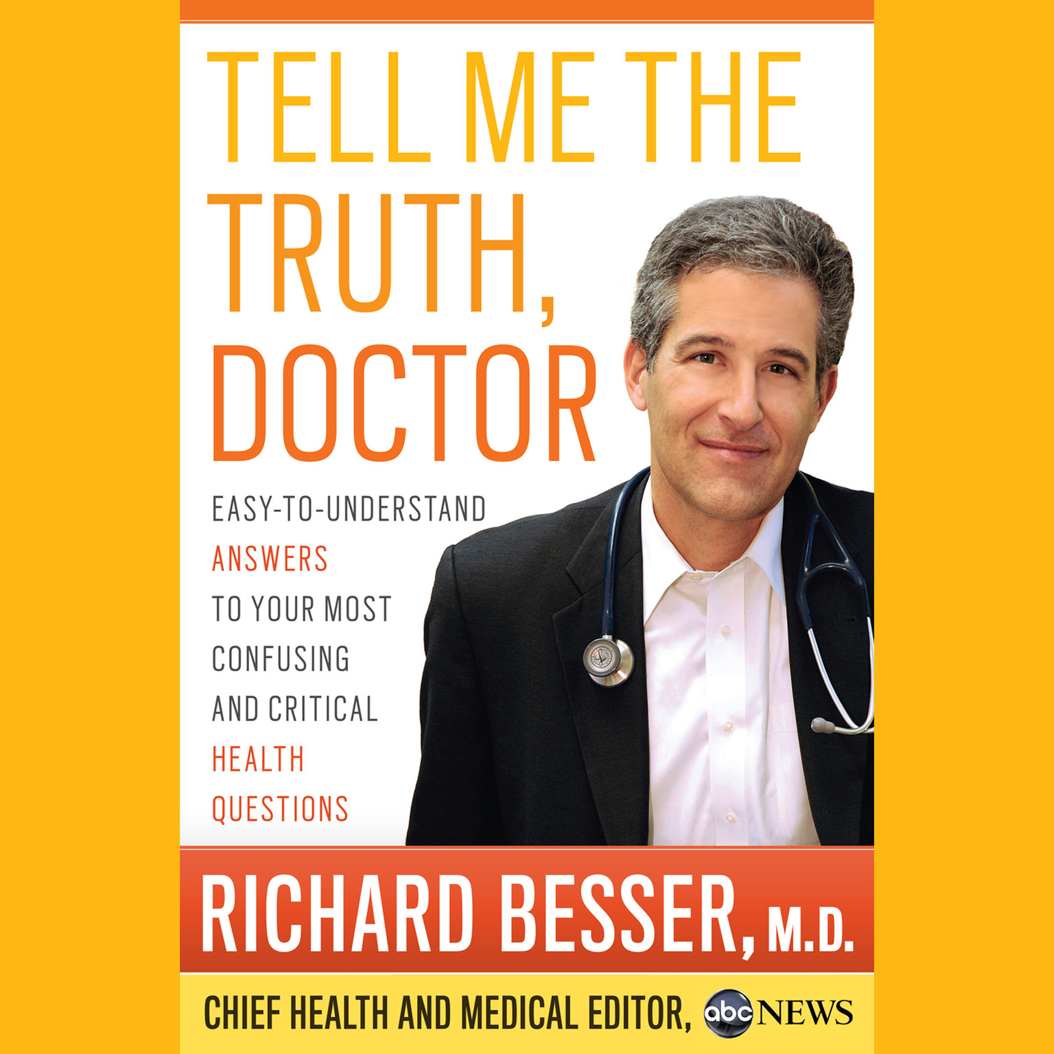 Printable Tell Me the Truth, Doctor: Easy-to-Understand Answers to Your Most Confusing and Critical Health Questions Audiobook Cover Art