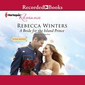 A Bride for the Island Prince Audiobook, by Rebecca Winters