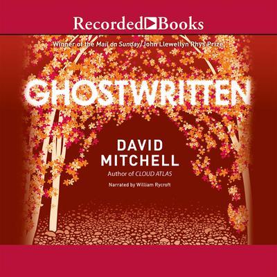 Ghostwritten Audiobook, by David Mitchell