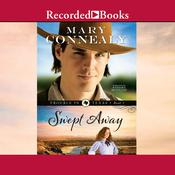 Swept Away Audiobook, by Mary Connealy