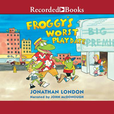 Froggys Worst Playdate Audiobook, by Jonathan London