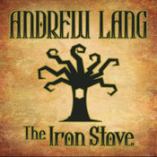The Iron Stove, by Andrew Lang