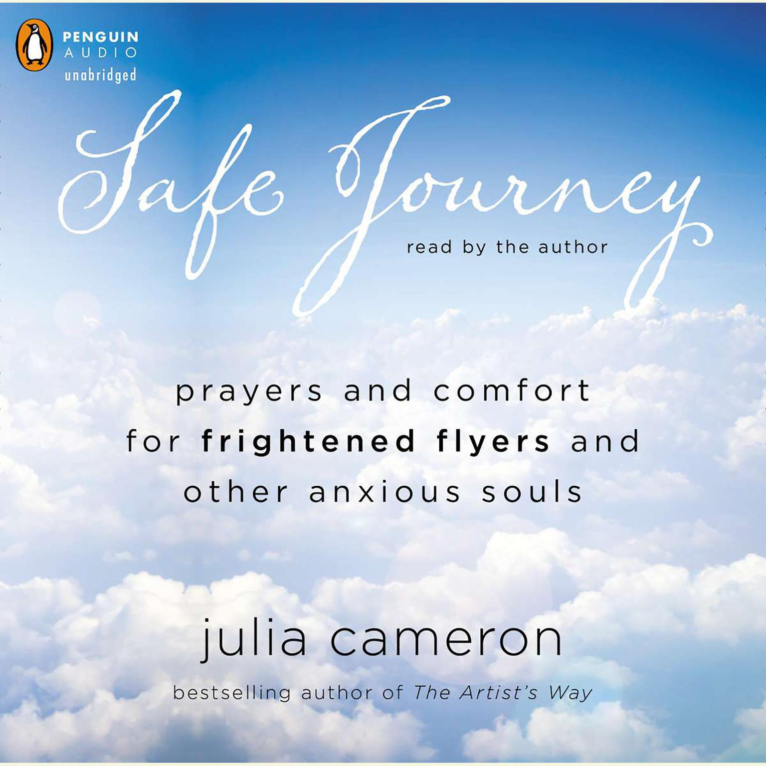 Printable Safe Journey: Prayers and Comfort for Frightened Fliers and Other Anxious Souls Audiobook Cover Art