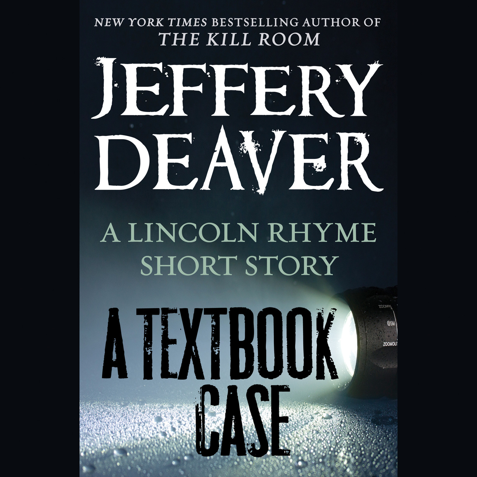 Printable A Textbook Case (a Lincoln Rhyme story): A Lincoln Rhyme Short Story Audiobook Cover Art