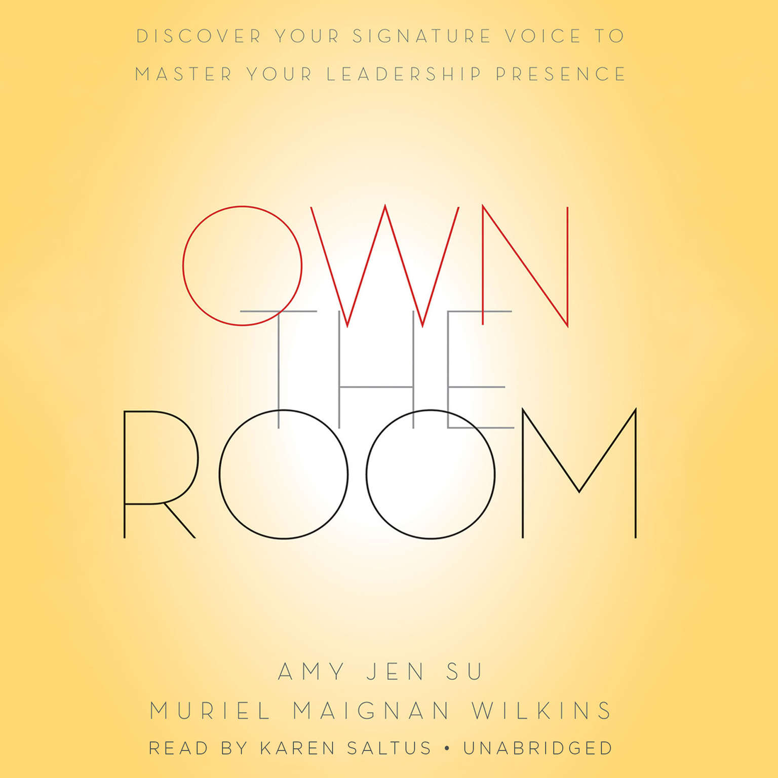 Printable Own the Room: Discover Your Signature Voice to Master Your Leadership Presence Audiobook Cover Art