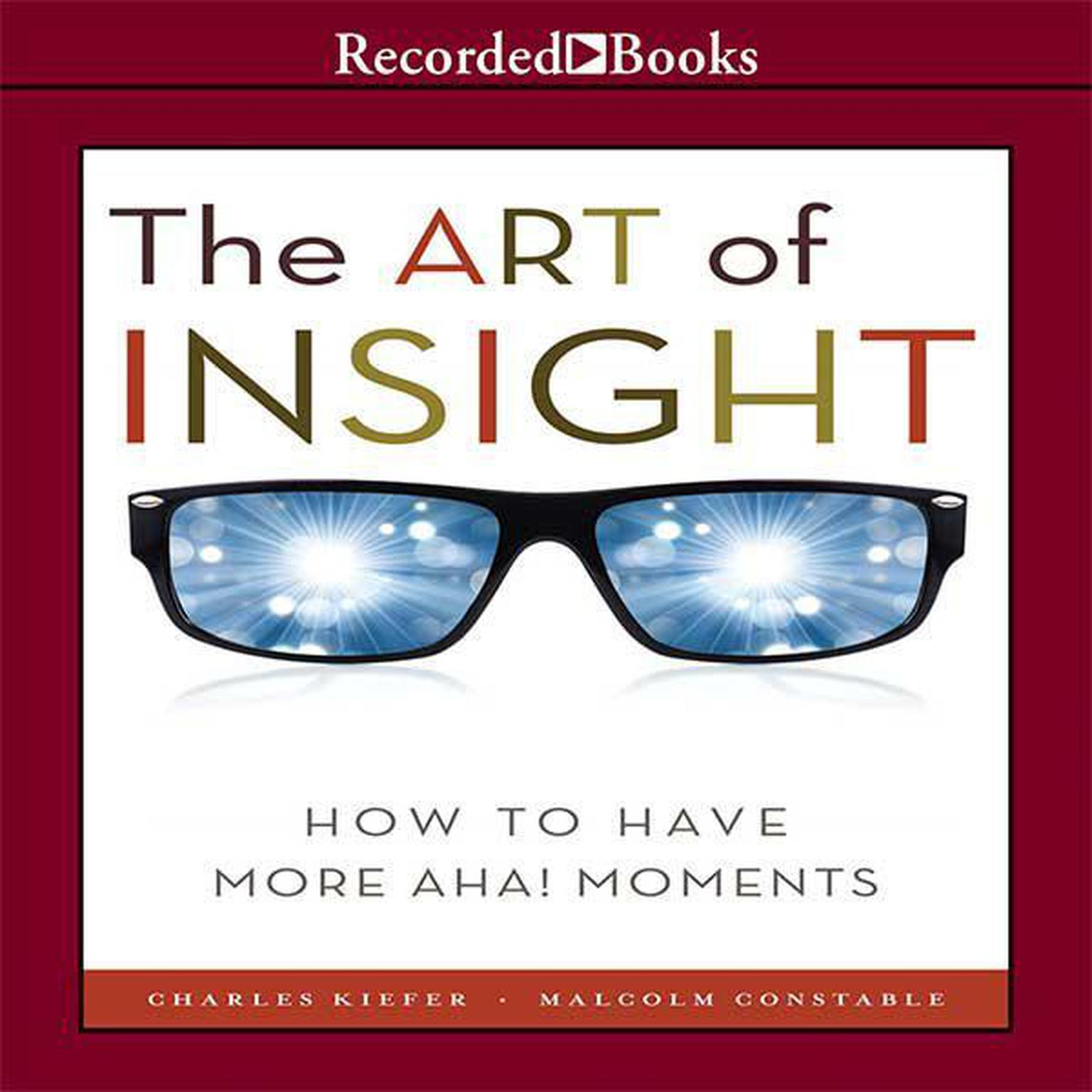 Printable The Art of Insight: How to Have More Aha! Moments Audiobook Cover Art