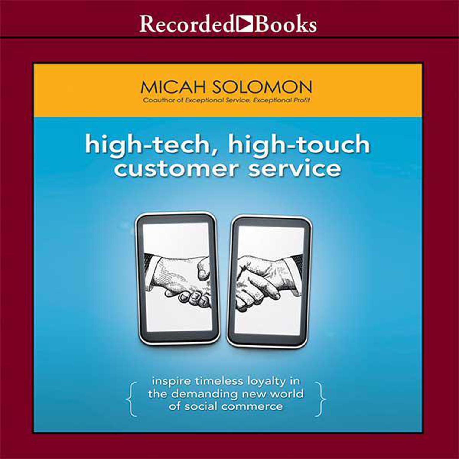 Printable High-Tech, High-Touch Customer Service: Inspire Timeless Loyalty in the Demanding New World of Social Commerce Audiobook Cover Art