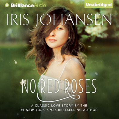 No Red Roses Audiobook, by Iris Johansen