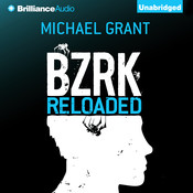 BZRK Reloaded Audiobook, by Michael Grant