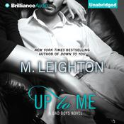 Up to Me Audiobook, by M. Leighton