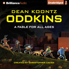 Oddkins: A Fable for All Ages Audiobook, by Dean Koontz