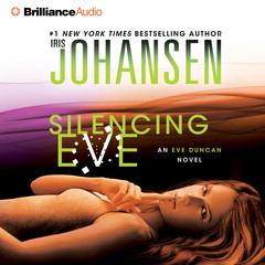 Silencing Eve Audiobook, by Iris Johansen